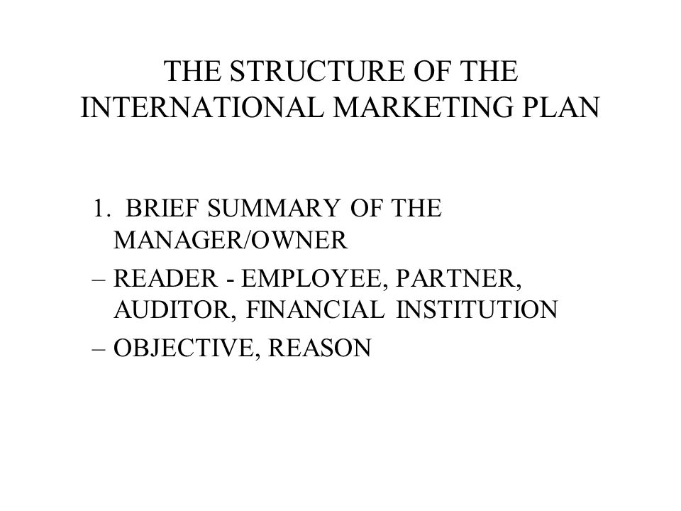 THE STRUCTURE OF THE INTERNATIONAL MARKETING PLAN