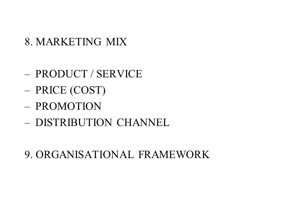 8. MARKETING MIX PRODUCT / SERVICE. PRICE (COST) PROMOTION.