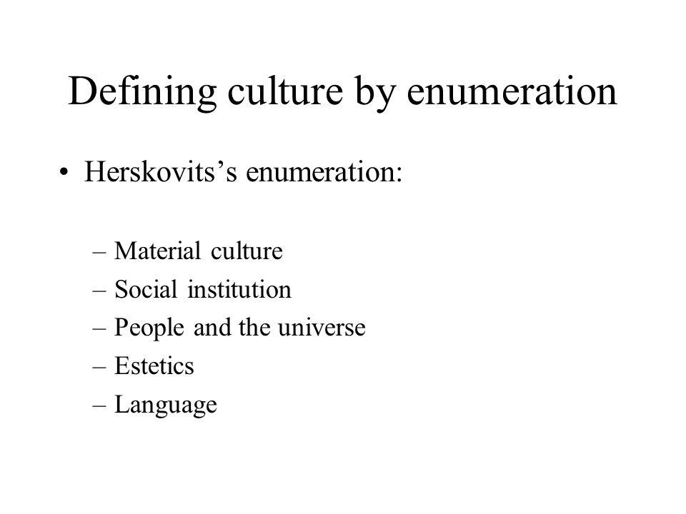 Defining culture by enumeration