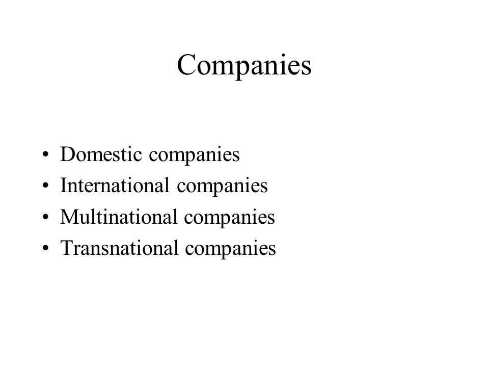 Companies Domestic companies International companies