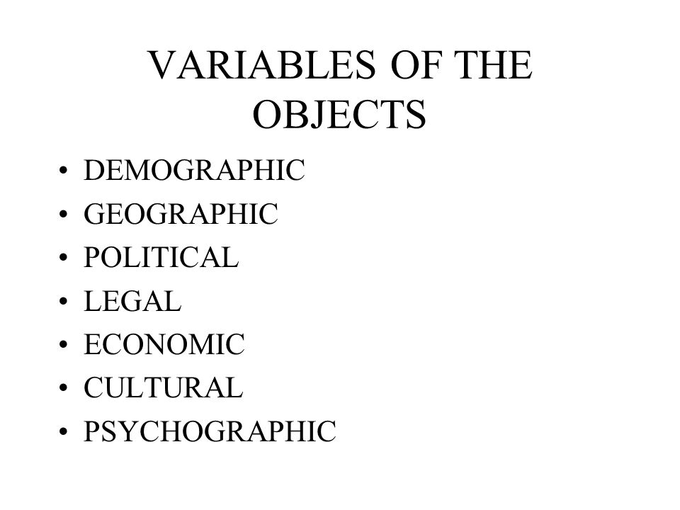 VARIABLES OF THE OBJECTS
