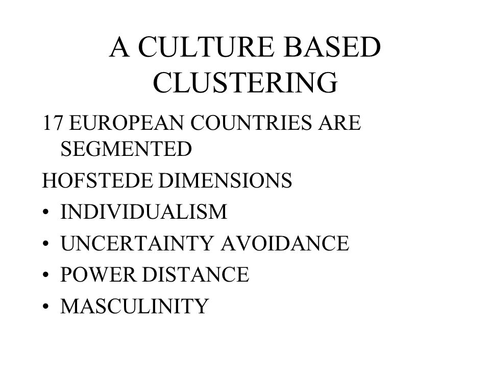 A CULTURE BASED CLUSTERING