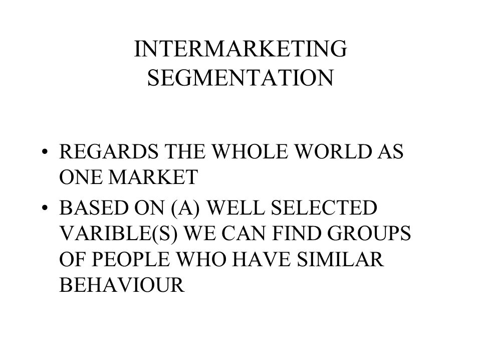 INTERMARKETING SEGMENTATION