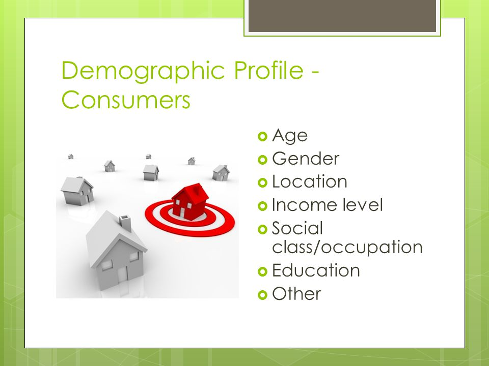Demographic Profile - Consumers
