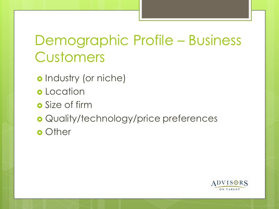 Demographic Profile – Business Customers