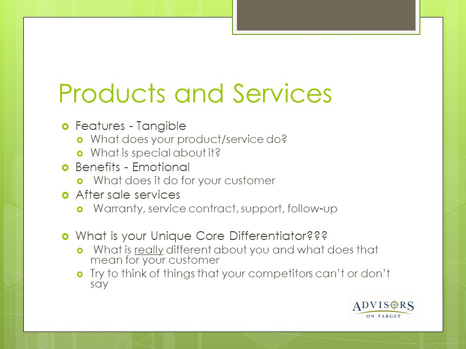 Products and Services Features - Tangible Benefits - Emotional