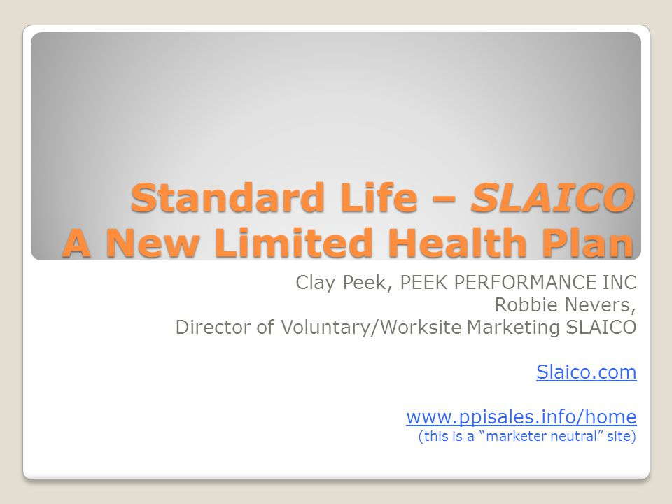 Standard Life – SLAICO A New Limited Health Plan