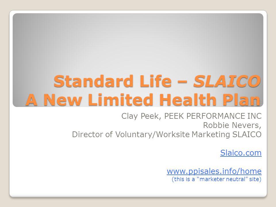 Standard Life – SLAICO A New Limited Health Plan