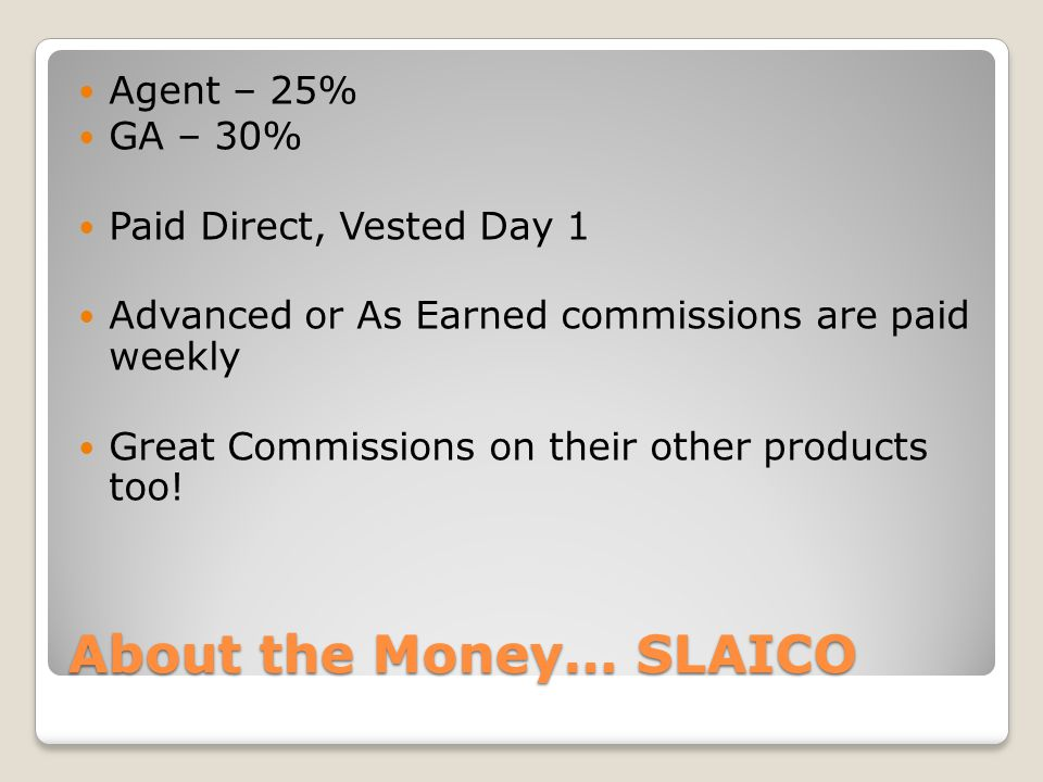 About the Money… SLAICO