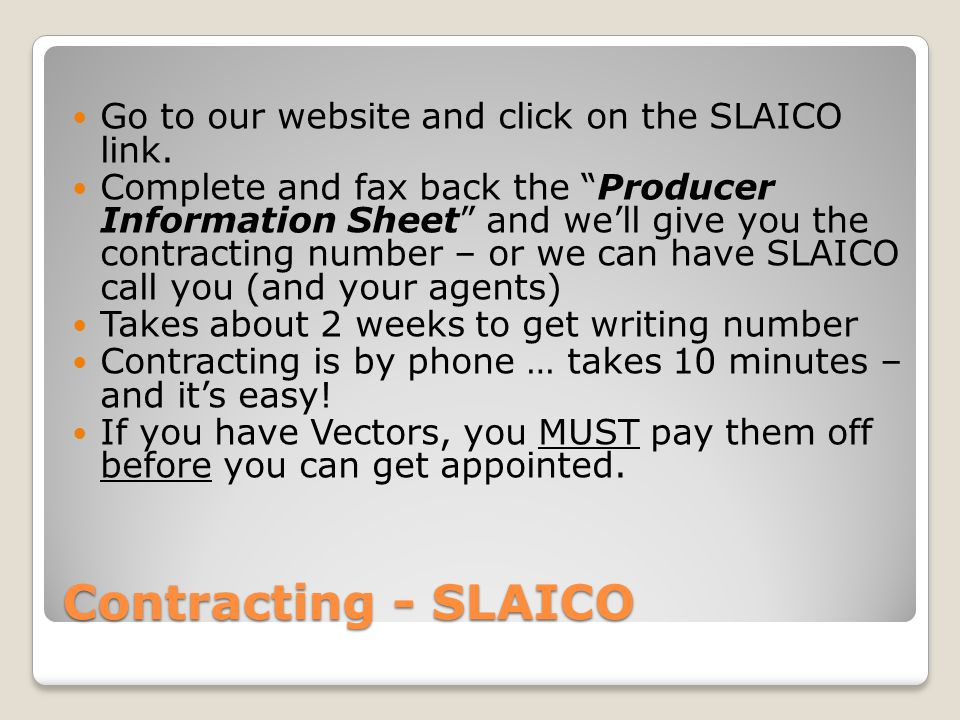 Contracting - SLAICO Go to our website and click on the SLAICO link.