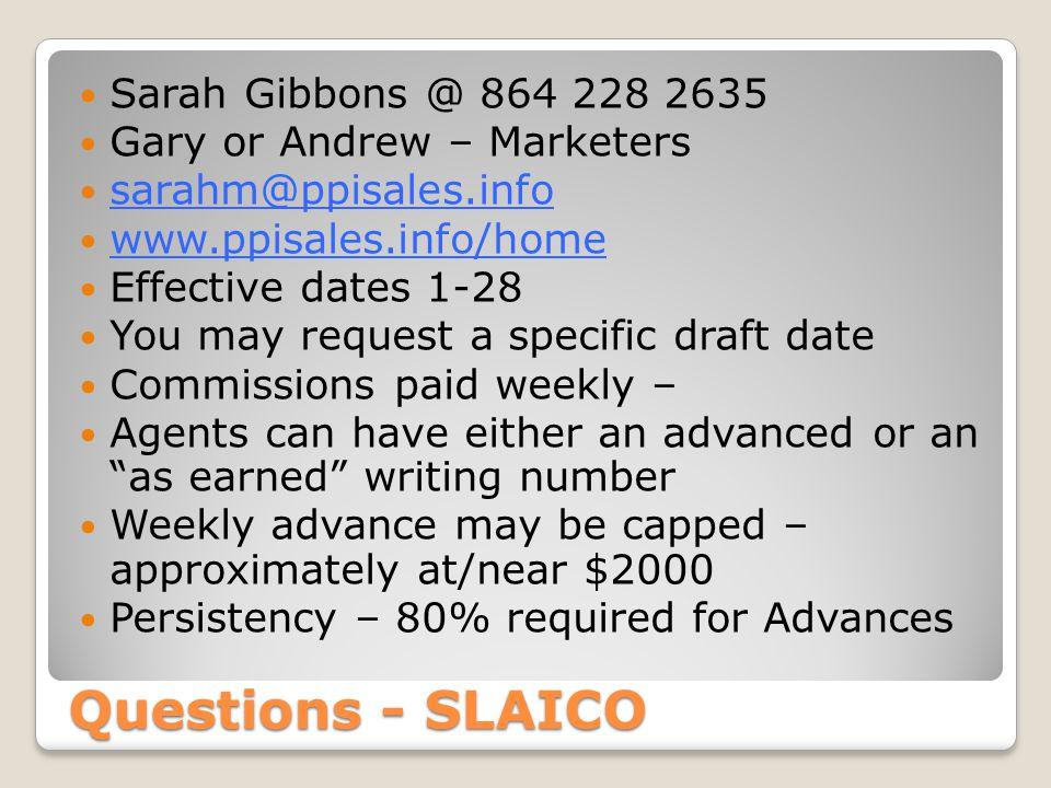 Questions - SLAICO Sarah Gibbons @ 864 228 2635