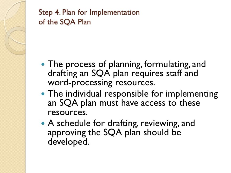 Step 4. Plan for Implementation of the SQA Plan