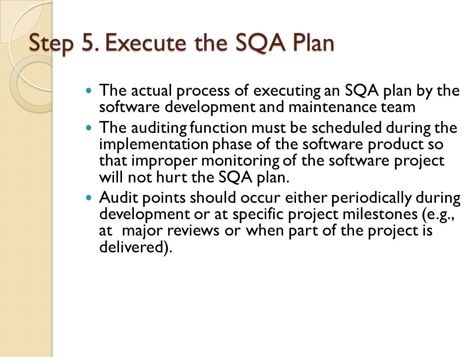 Step 5. Execute the SQA Plan