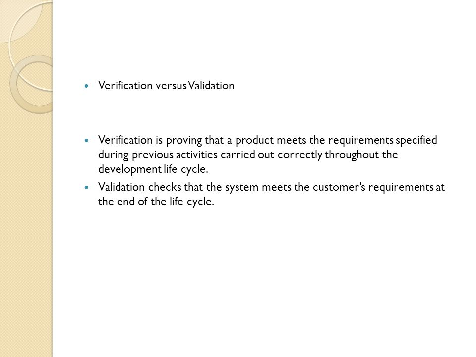 Verification versus Validation