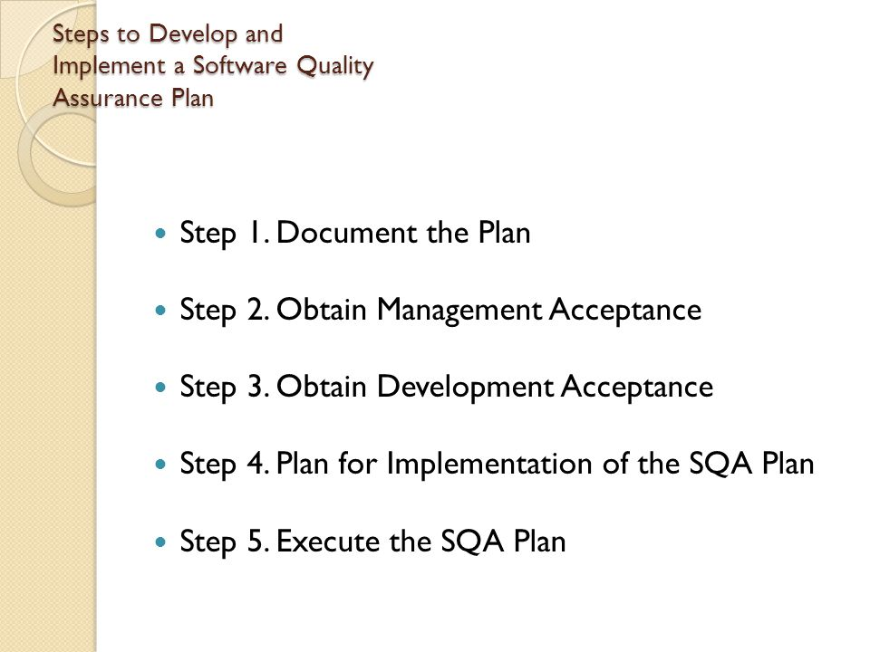 Steps to Develop and Implement a Software Quality Assurance Plan