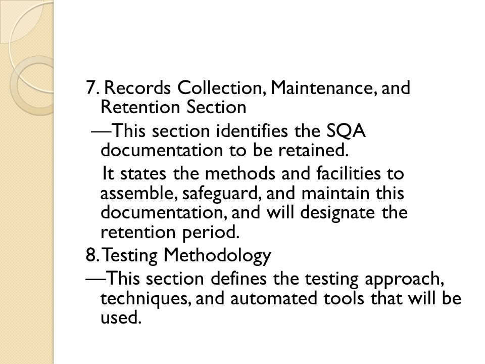 7. Records Collection, Maintenance, and Retention Section