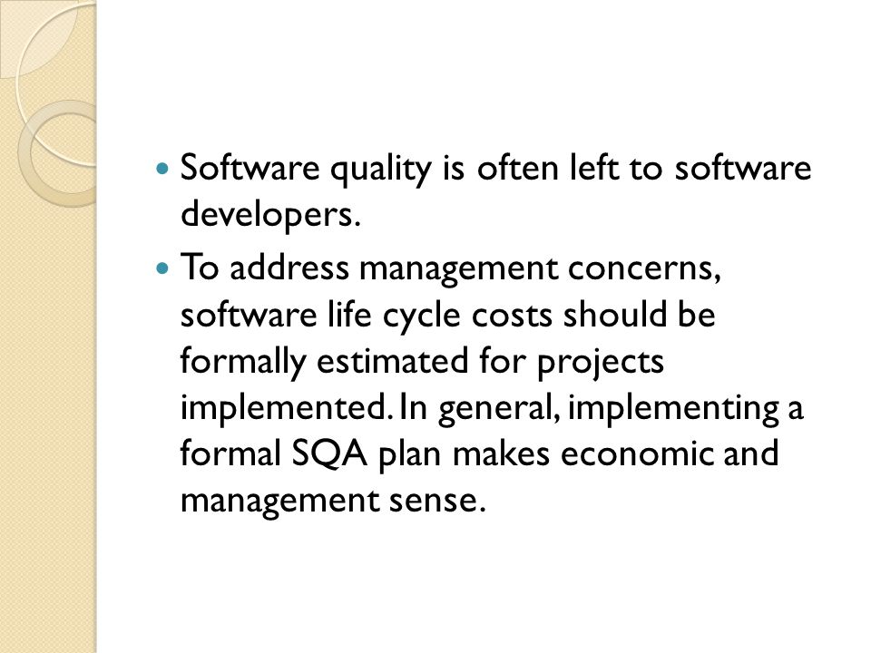 Software quality is often left to software developers.