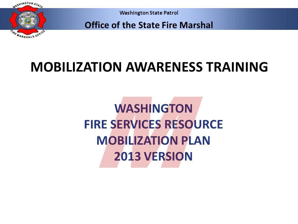 WASHINGTON FIRE SERVICES RESOURCE MOBILIZATION PLAN 2013 VERSION