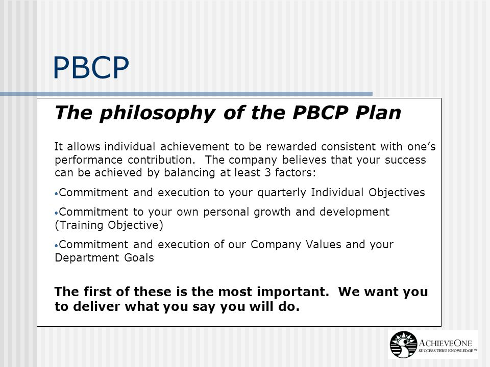 PBCP The philosophy of the PBCP Plan