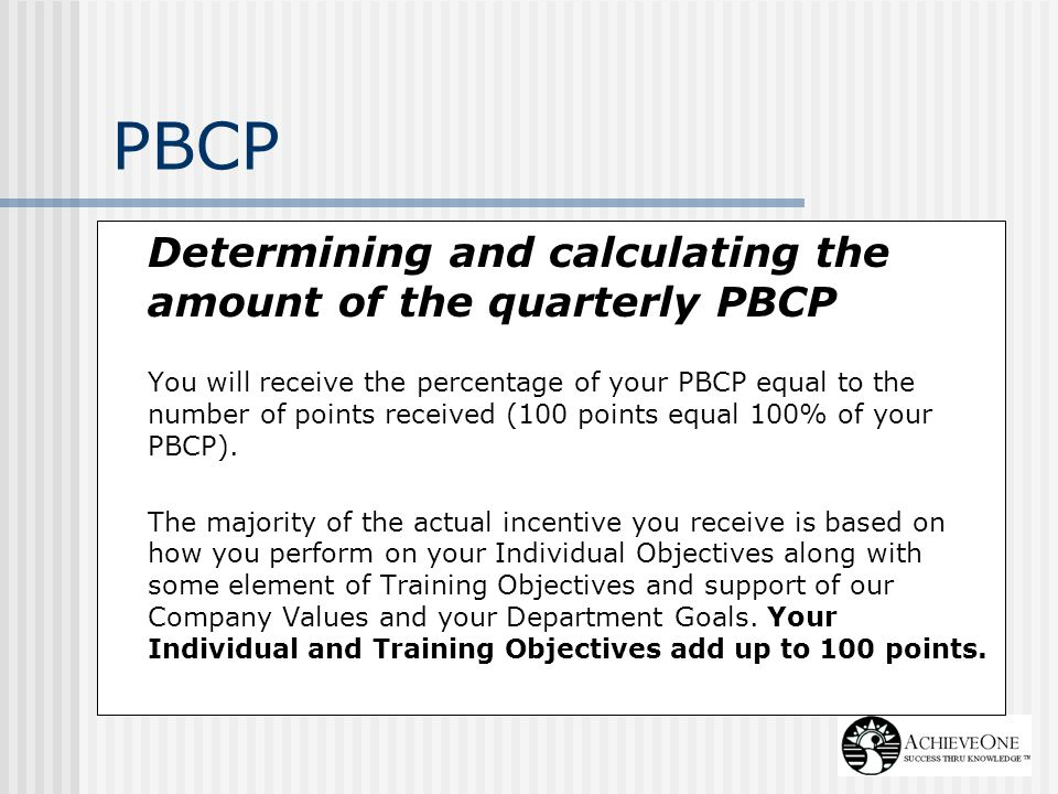 PBCP Determining and calculating the amount of the quarterly PBCP