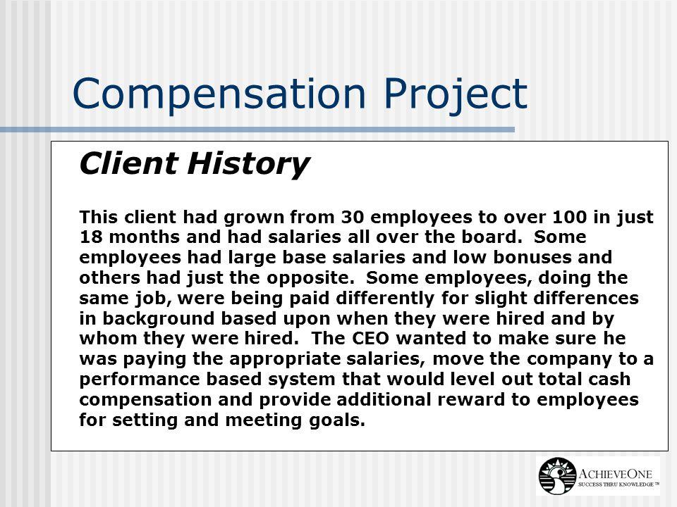 Compensation Project Client History