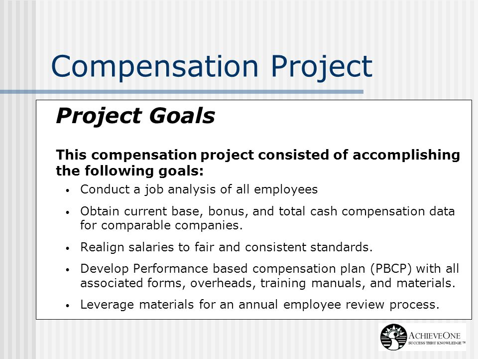 Compensation Project Project Goals