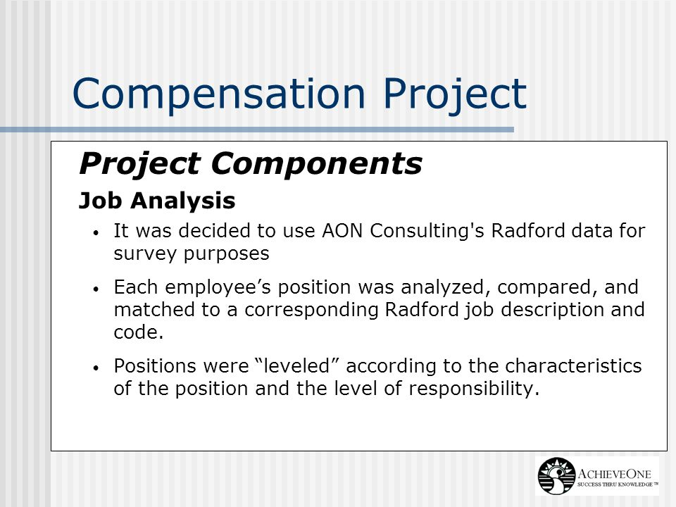 Compensation Project Project Components Job Analysis