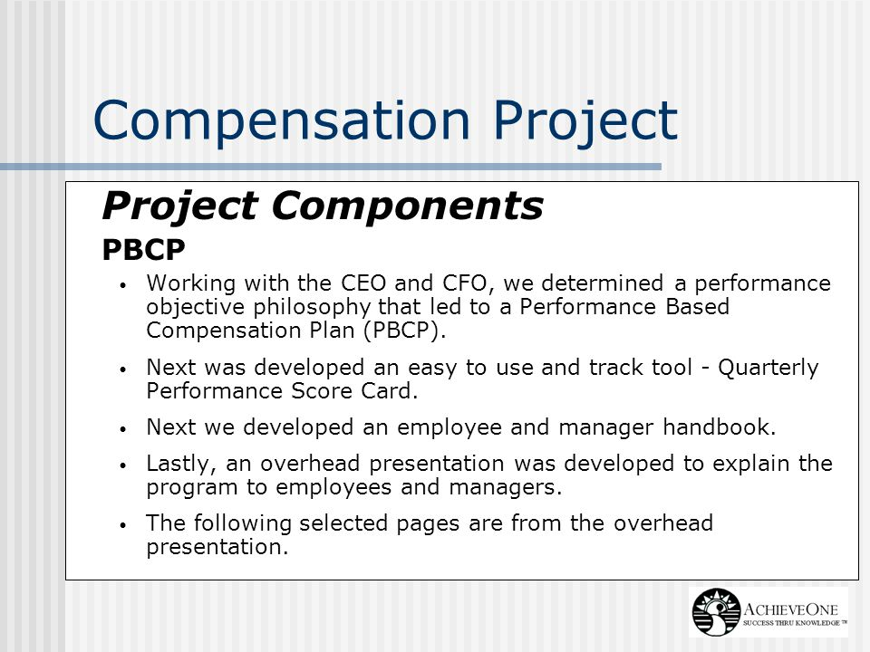 Compensation Project Project Components PBCP