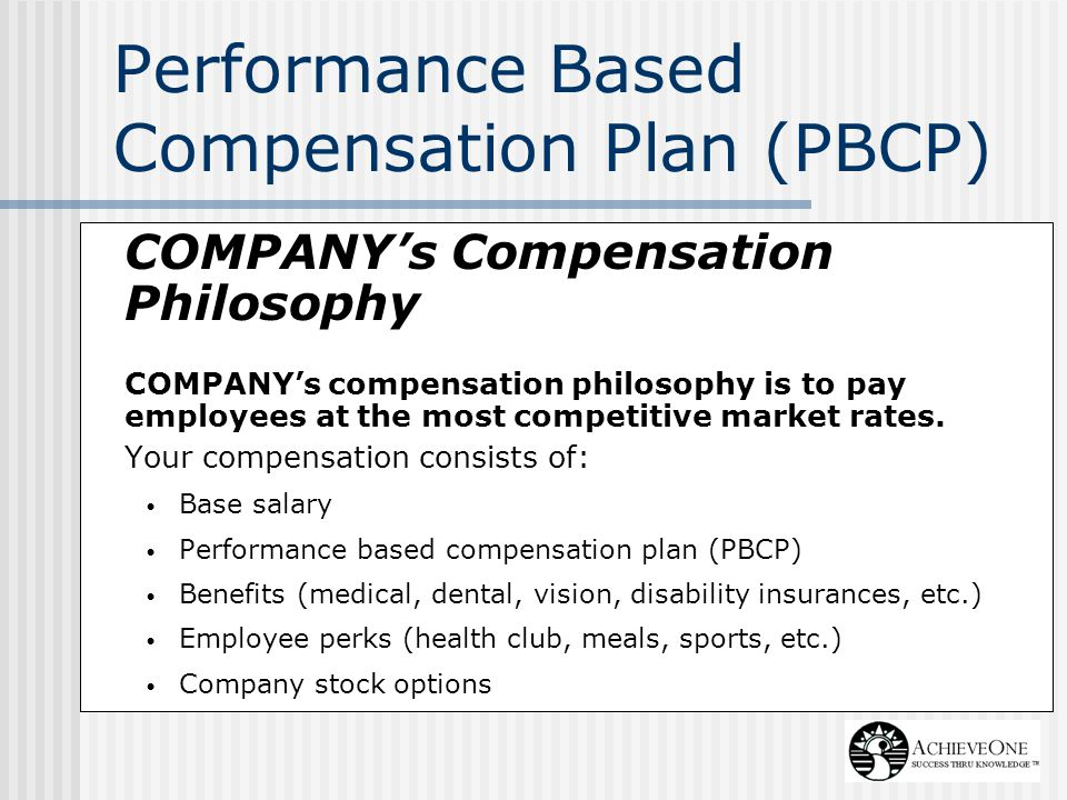 Performance Based Compensation Plan (PBCP)