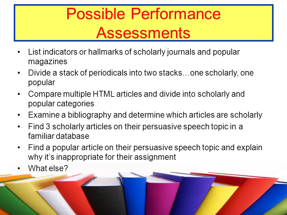 Possible Performance Assessments