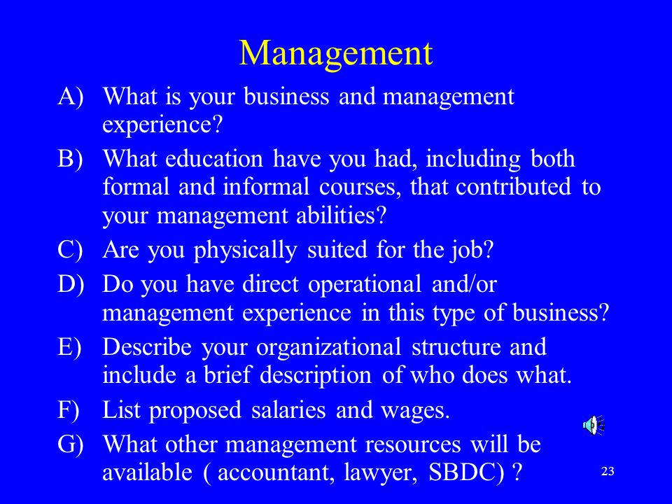 Management What is your business and management experience