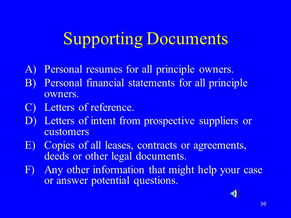 Supporting Documents Personal resumes for all principle owners.