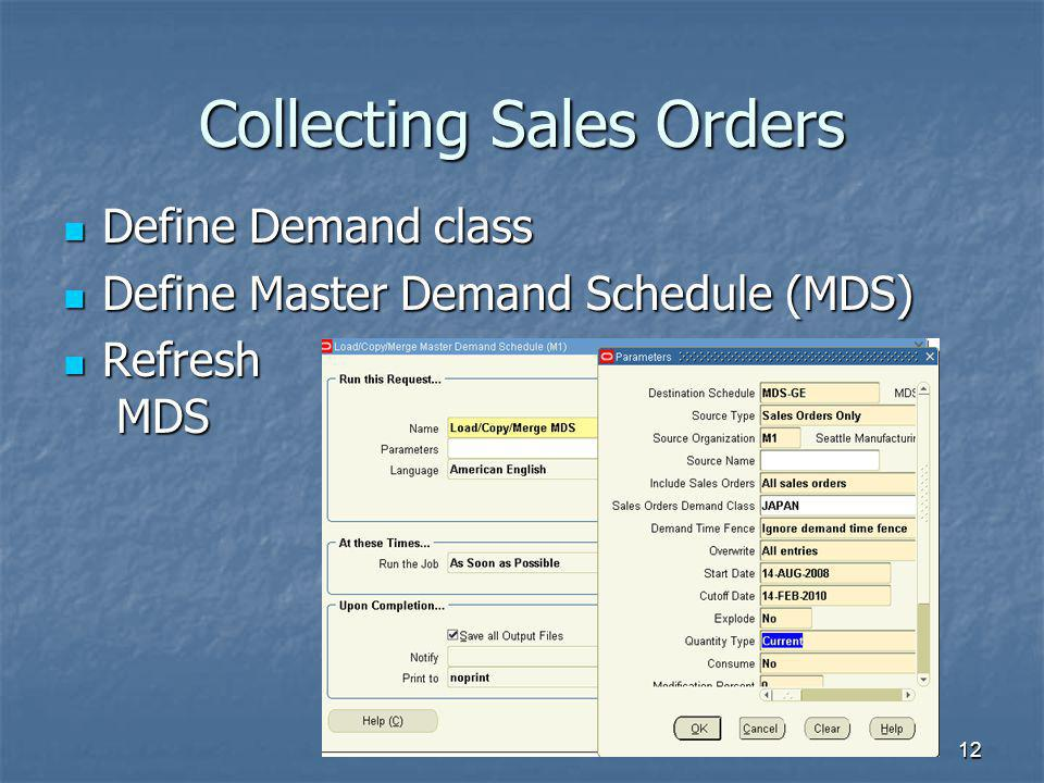 Collecting Sales Orders
