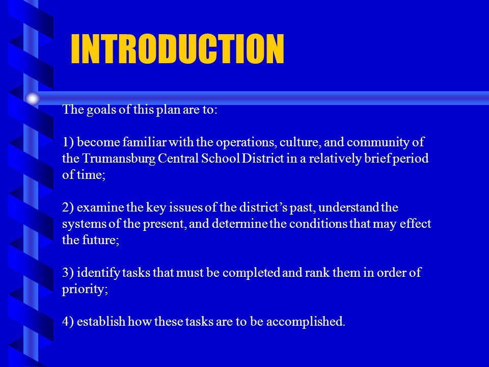 INTRODUCTION The goals of this plan are to: