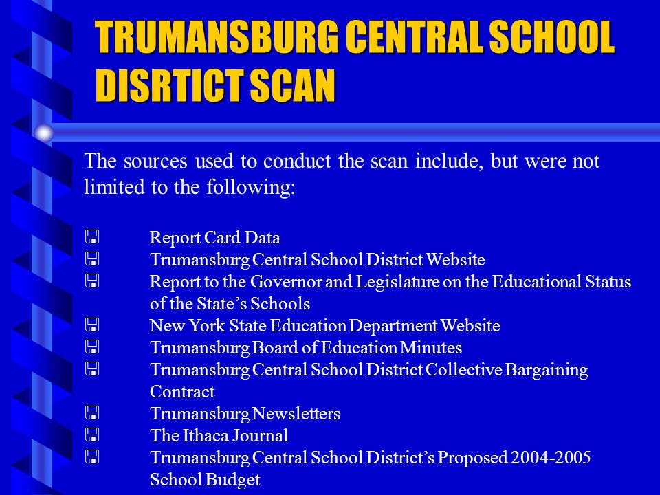 TRUMANSBURG CENTRAL SCHOOL DISRTICT SCAN