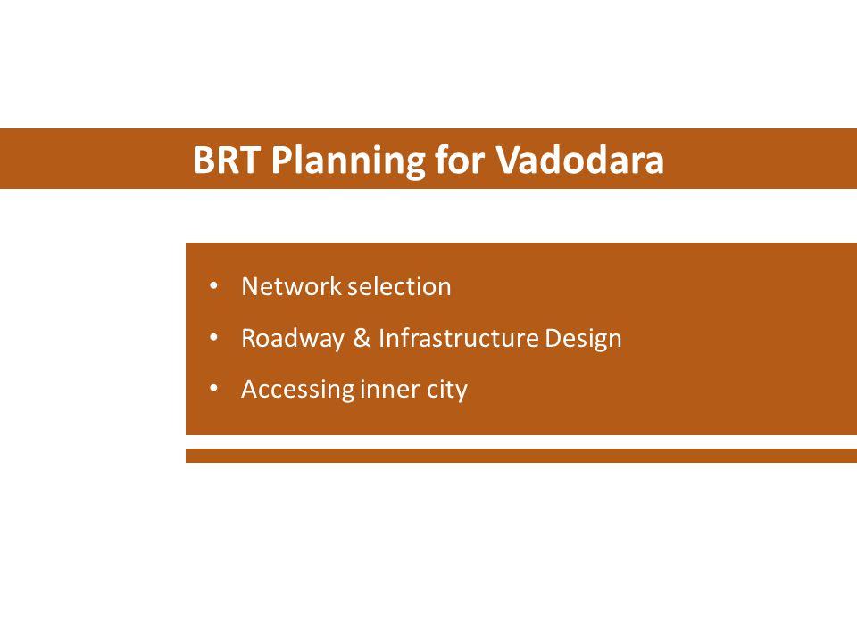 BRT Planning for Vadodara