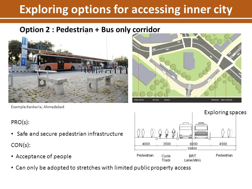 Exploring options for accessing inner city