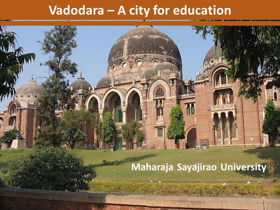 Vadodara – A city for education