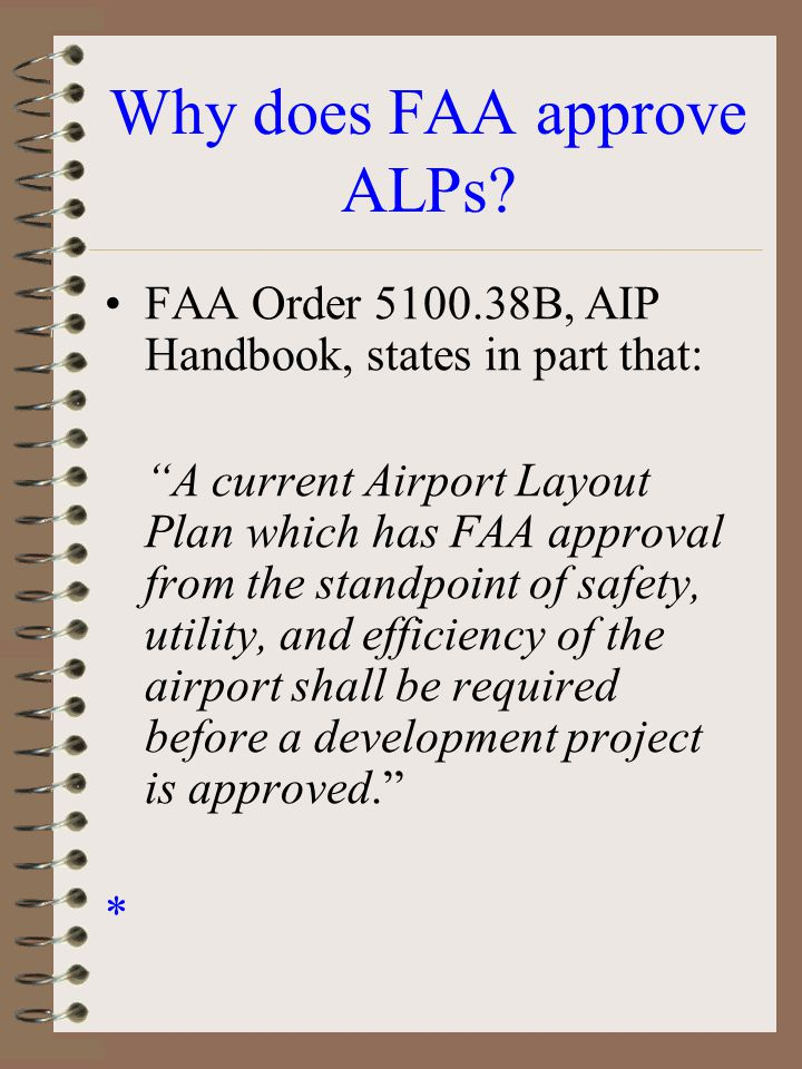 Why does FAA approve ALPs