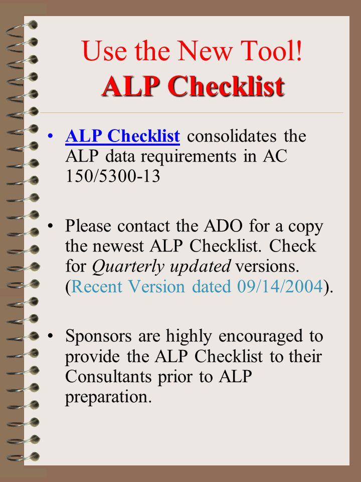 Use the New Tool! ALP Checklist