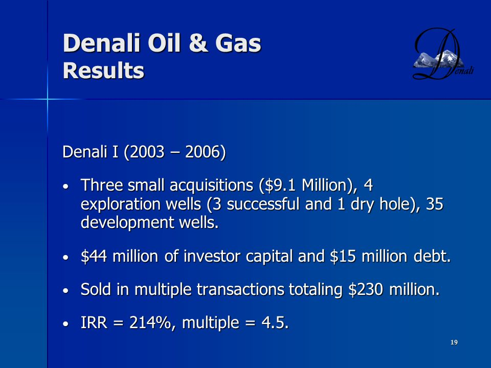 Denali Oil & Gas Results
