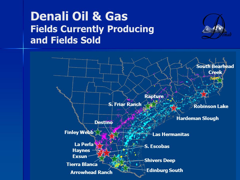 Denali Oil & Gas Fields Currently Producing and Fields Sold