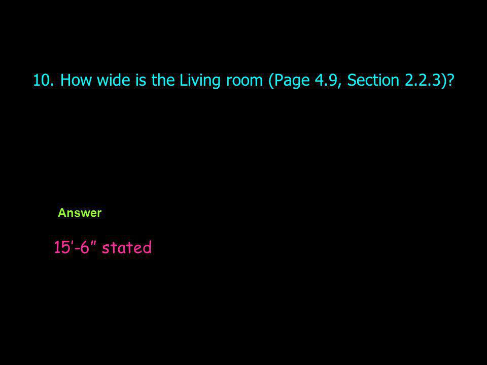 10. How wide is the Living room (Page 4.9, Section 2.2.3)