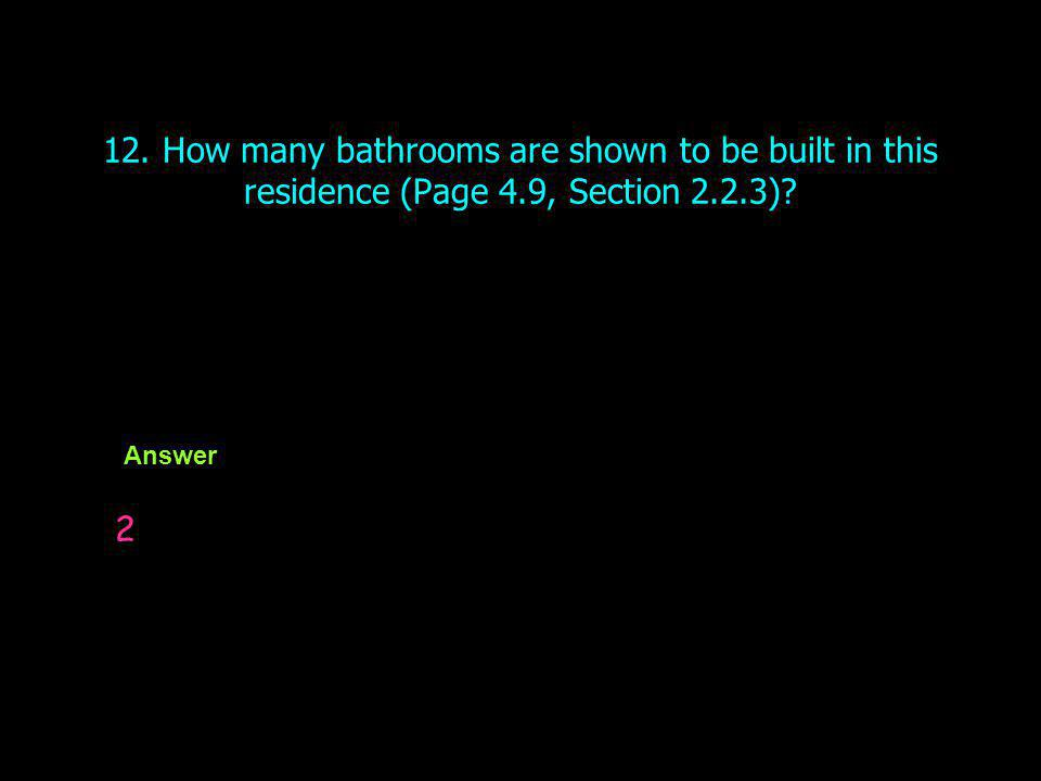 12. How many bathrooms are shown to be built in this residence (Page 4