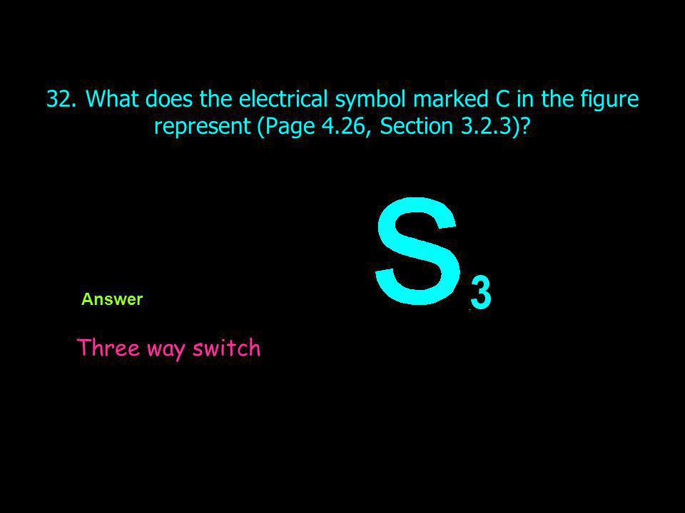 32. What does the electrical symbol marked C in the figure represent (Page 4.26, Section 3.2.3)