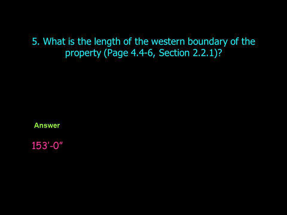 5. What is the length of the western boundary of the property (Page 4
