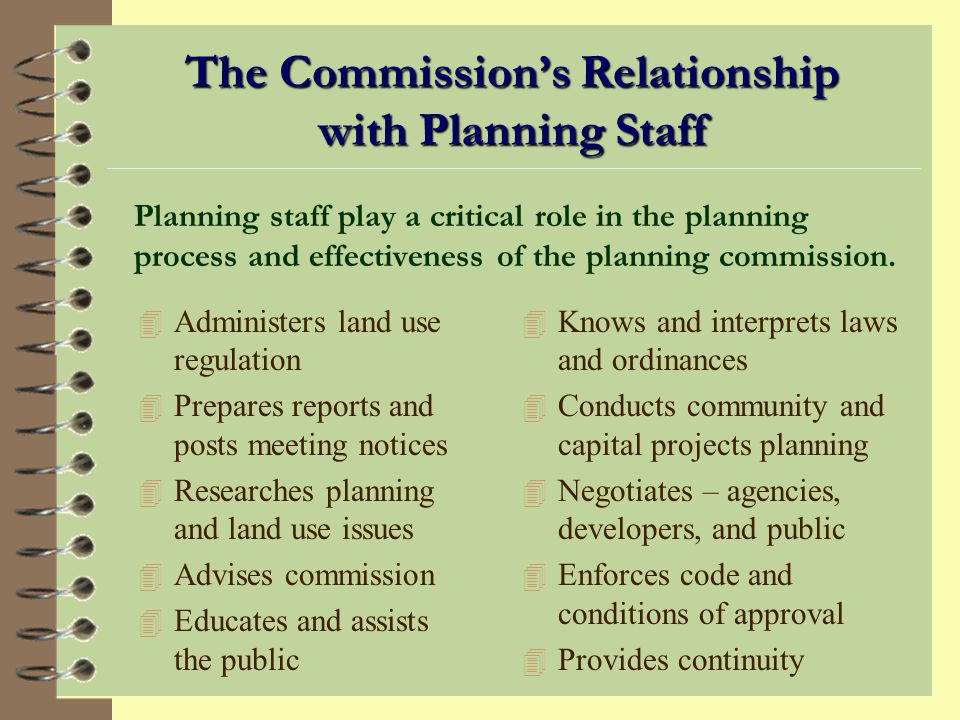 The Commission's Relationship with Planning Staff
