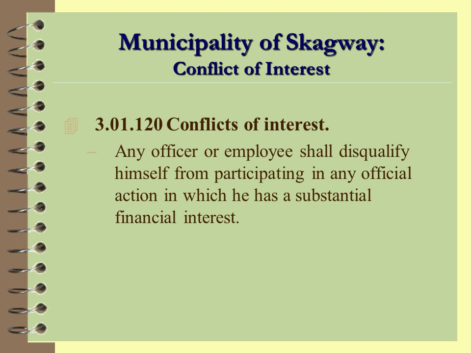 Municipality of Skagway: Conflict of Interest