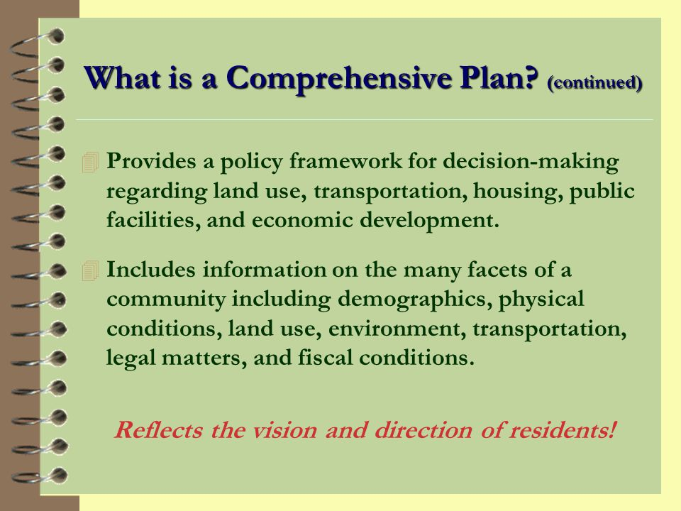 What is a Comprehensive Plan (continued)