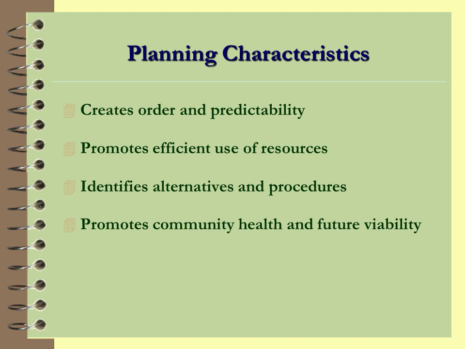 Planning Characteristics